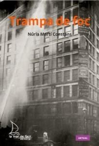 Trampa-de-foc-Nuria-Marti-Constans-204x300