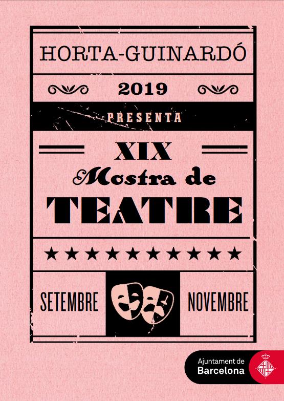 XlX Mostra de Teatre d'Horta-Guinardó