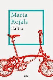 L'altra, Marta Rojals